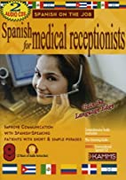 Spanish for Medical Receptionists (Spanish…