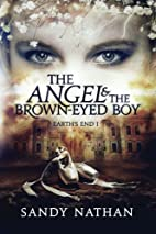 The Angel & the Brown-eyed Boy by Sandy…