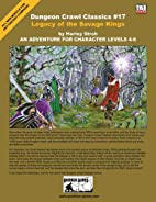 Dungeon Crawl Classics #17: Legacy of the…