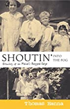 Shoutin' into the Fog: Growing Up on Maine's…