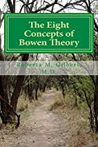 The Eight Concepts of Bowen Theory by…