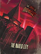 The Naked City (The Edge of Midnight RPG;…