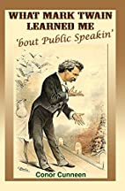 What Mark Twain Learned Me 'bout Public…