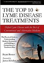 The Top 10 Lyme Disease Treatments: Defeat…