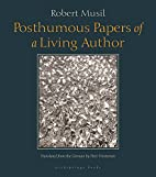 Posthumous Papers of a Living Author by…