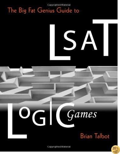The Big Fat Genius Guide to LSAT Logic Games