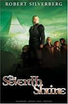 Robert Silverberg's the Seventh Shrine, Vol…