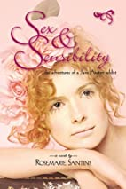 Sex & Sensibility: The Adventures of a Jane…