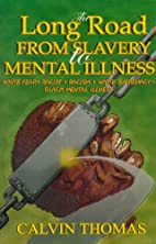 The Long Road from Slavery to Mental…
