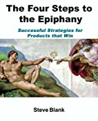 The Four Steps to the Epiphany by Steven…