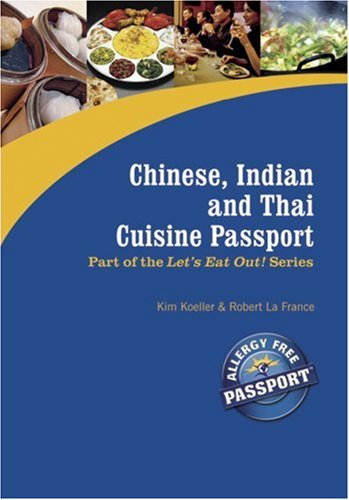 chinese-indian-and-thai-cuisine-passport-lets-eat-out