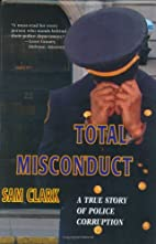 Total Misconduct by Samuel Clark