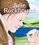 Gail Langer Karwoski: Julie the Rockhound