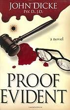 Proof Evident by John Dicke