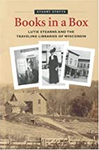 Books in a Box: Lutie Stearns and the…