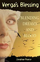 Verga's Blessing: Blending Dreams And Bloos…