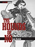 Glenum, Lara: The Hounds Of No