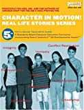 Dana Aguilera: Character in Motion! (Real Life Stories Series, 5th Grade Teacher's Guide)