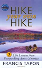 Hike Your Own Hike: 7 Life Lessons from…