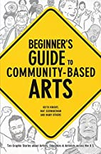 Beginner's Guide to Community-Based Arts by…