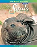 Leon, Vicki: A Colony of Seals: The Captivating Life of a Deep Sea Diver (Jean-Michel Cousteau Presents)