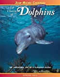 Hall, Howard: A Charm of Dolphins: The Threatened Life of a Flippered Friend (Jean-Michel Cousteau Presents)
