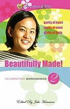 Beautifully Made!: Celebrating Womanhood…