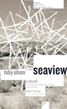 Seaview: A Novel (Rediscovery) by Toby Olson