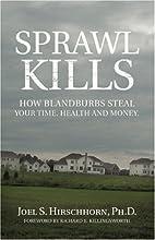Sprawl Kills: How Blandburbs Steal Your…