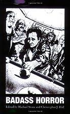 Badass Horror by Gerard Brennan