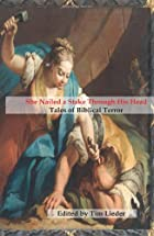 She Nailed a Stake Through His Head: Tales…