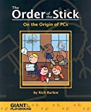 Burlew, Rich: Order of the Stick: On the Origin of Pcs