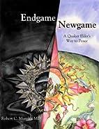 End Game / New Game: A Quaker Elder's…