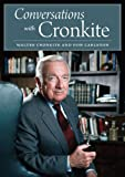 Walter Cronkite: Conversations with Cronkite