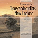 Felton, R. Todd: A Journey into the Transcendentalists' New England