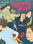 Spaniel Rage by Vanessa Davis
