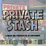 Buenaventura, Alvin: Private Stash: A Pin-up Girl Portfolio by 20 Cartoonists