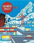 Kramers Ergot 6 (Kramer's Ergot) by Sammy…