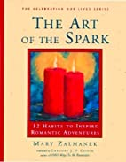 The Art of the Spark: 12 Habits to Inspire…