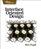 Interface Oriented Design: With Patterns by…
