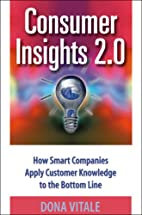 Consumer Insights 2.0 How Smart Companies…