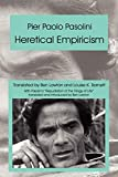 Pasolini, Pier Paolo: Heretical Empiricism