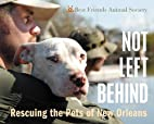 Not Left Behind: Rescuing the Pets of New…