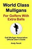 Andy Parzit: World Class Mulligans for Golfers with Extra Balls