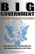 Big Government . . . Poor Grandchildren by…
