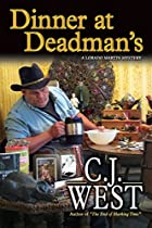 Dinner at Deadman's by C.J. West