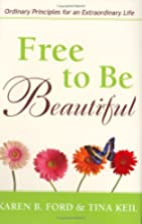 Free to Be Beautiful: Ordinary Principles…