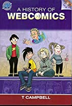 The History Of Webcomics by T. Campbell