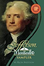 Jefferson, A Monticello Sampler by Rick…