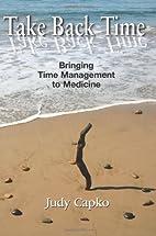 Take Back Time: Bringing Time Management to…